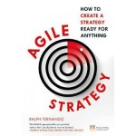 AGILE STRATEGY : HOW TO CREATE A STRATEGY