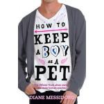 How to Keep a Boy as a Pet