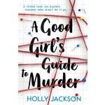 GOOD GIRL'S GUIDE TO MURDER
