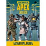 100% Unofficial Apex Legends Essential Guide (HB)