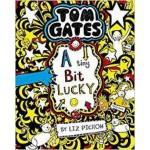 TOMGATES07 A TINY BIT LUCKY