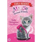 Magic Animal Friends Early Reader: Bella Tabbypaw: Book 4
