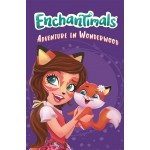 Enchantimals #02: Adventure in Wonderwood