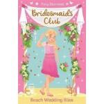 Bridesmaids Club #01: Beach Wedding Bliss