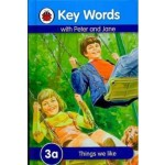 LADYBIRD KEY WORDS 3A: THINGS WE LIKE