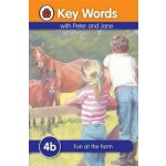 LADYBIRD KEY WORDS 4B: FUN AT THE FARM