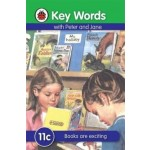 LADYBIRD KEY WORDS 11C : BOOKS ARE EXCITING