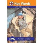 LADYBIRD KEY WORDS 12B: MOUNTAIN ADVENTURE