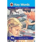 LADYBIRD KEY WORDS 9A: GAMES WE LIKE