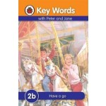 LADYBIRD KEY WORDS 2B: HAVE A GO