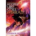 KEEPER OF  LOST CITIES 03: EVERBLAZE