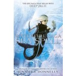 Waterfire Saga: Sea Spell: Book 4