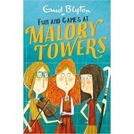 Malory Towers #10: Fun and Games