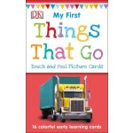 THINGS THAT GO (MY FIRST TOUCH AND FEEL PICTURE CARDS)