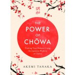 THE POWER OF CHOWA: FINDING YOUR BALANCE