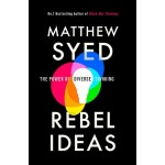 REBEL IDEAS : THE POWER OF DIVERSE THINK
