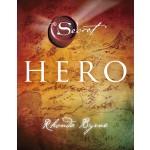 RHONDA BYRNE: THE HERO