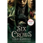 Six of Crows (Netflix Tie-in)