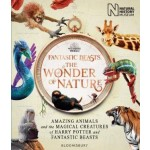 Fantastic Beasts: The Wonder of Nature: The Book of the Exhibition