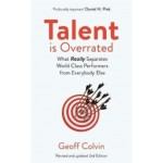 TALENT IS OVERRATED 2ND EDITION: WHAT RE