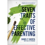 Seven Traits of Effective Parenting