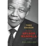 Tree Shaker: The Life of Nelson Mandela