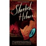 The Illustrated Sherlock Holmes: Two Unabridged Mysteries from Sir Arthur Conan Doyle