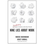 NINE LIES ABOUT WORK : A FREETHINKING LE