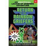 LeagueGriefers04 RETURN OF RAINBOW GRIEF