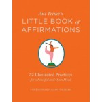 ANI TRIME'S LITTLE BOOK OF AFFIRMATIONS: