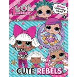 LOL-CUTE REBELS DELUXE COLOURING: CUTE R