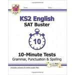 KS2 SAT Buster 10-Minute Tests: Grammar, Punctuation & Spelling