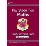 KS2 Advanced Level SATS Revision Book - Maths