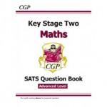 KS2 Advanced Level SATS Question Book - Maths