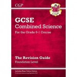 GCSE  Grade 9-1 Foundation Level Reviison Guide :Combined Science (with Online Edition)