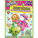 Shopkins Fruity Friends: Smell-Icious Sticker Scenes