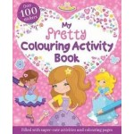 P-MY PRETTY COLOURING ACTIVITY BOOK
