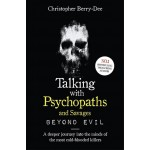 TALKING WITH PSYCHOPATHS & SAVAGES II