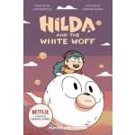 Hilda Fiction #06: Hilda and the White Woff