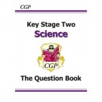 KS2 The Question Book -Science
