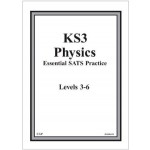 KS3 PHYSICS ESSENTIAL SATS P A-L 3-6'13