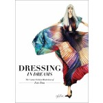 DRESSING IN DREAMS : THE COUTURE FASHION ILLUSTRATIONS
