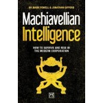 MACHIAVELLIAN INTELLIGENCE: HOW TO SURVIVE