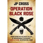 OPERATION BLACK ROSE