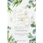 BEAUTY CONFIDENTIAL: BUILD HAPPINESS, HE