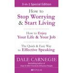 Dale Carnegie 3 in 1: Stop Worrying, Life & Effective Speaking