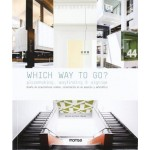 GO-WHICH WAY TO GO? PLACEMAKING, WAYFINDING AND SIGNAGE
