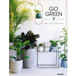 GO GREEN - PLANTS MAKE PEOPLE HAPPY