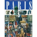 C-PARIS (GREAT CITIES THROUGH THE AGES)