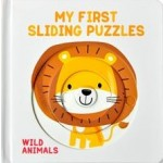 P-MY FIRST SLIDING PUZZLES: WILD ANIMALS